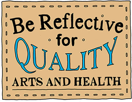 Be Reflective – Arts & Health Quality Framework