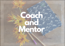 Creative Coach and Mentor